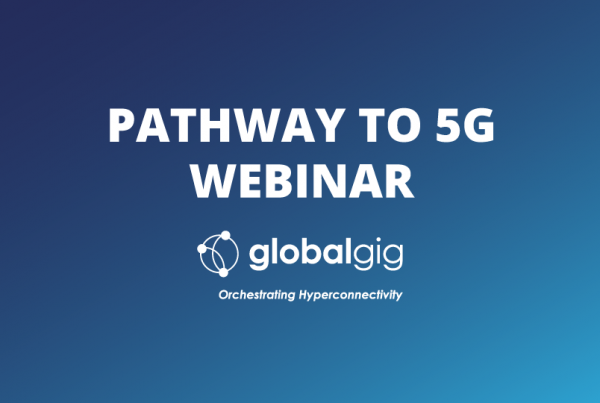 Pathway to 5G Webinar